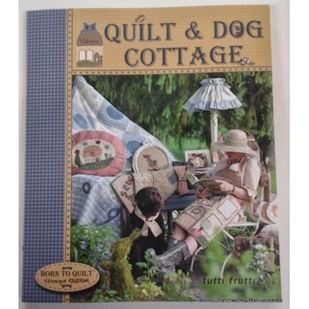 Quilt & Dog Cottage